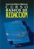 curso básico de redacción (ebook)-juan luis onieva morales-9788479629212