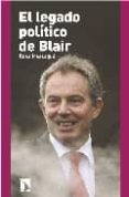 EL LEGADO POLITICO DE BLAIR - 9788483193112 - ROSA MASSAGUE