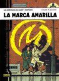 LA MARCA AMARILLA: BLAKE Y MORTIMER O3 (2ª ED.) - 9788484311812 - EDGAR P. JACOBS