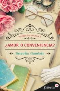¿AMOR O CONVENIENCIA? (EBOOK) - 9788490697412 - BEGOÑA GAMBIN