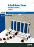 ADMINISTRATIVOS DE LA ADMINISTRACION DEL ESTADO. PROMOCION INTERNA: TEMARIO 2 - 9788490843512 - VV.AA.