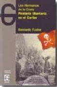 PIRATERIA LIBERTARIA EN EL CARIBE: LOS HERMANOS DE LA COSTA + CD - 9788493623012 - BERNARDO FUSTER