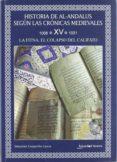 HISTORIA DE AL-ANDALUS SEGUN LAS CRONICAS MEDIEVALES TOMO XV:1008 -1031. LA FITNA, EL COLAPSO DEL CALIFATO - 9788493822712 - SEBASTIAN GASPARIÑO GARCIA