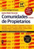 GUÍA PRÁCTICA DE COMUNIDAD DE PROPIETARIOS - 9788494593512 - CARLOS GALLEGO BRIZUELA