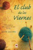 EL CLUB DE LOS VIERNES - 9788496748712 - KATE JACOBS