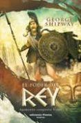 EL PODER DEL REY - 9788496952812 - GEORGE SHIPWAY