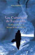 LOS CABALLEROS DE ESMERALDA: EMBOSCADA EN EL REINO DE LAS SOMBRAS - 9788497774512 - ANNE ROBILLARD