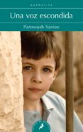 una voz escondida-parinoush saniee-9788498388312