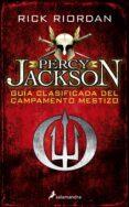 PERCY JACKSON: GUÍA CLASIFICADA DEL CAMPAMENTO MESTIZO - 9788498389012 - RICK RIORDAN