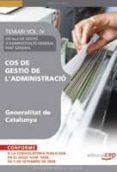 COS GESTIO L ADMINISTRACIO GENERALITAT CATALUNYA. ESCALA GESTIO ADMINISTRACIO GENERAL. PART GENERAL VOL. IV - 9788499371412 - VV.AA.