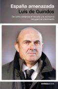 españa amenazada (ebook)-luis de guindos-9788499425412