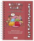 ELS SUPERTAFANERS / QUESTIONS PELUDES - 9788499742212 - VV.AA.