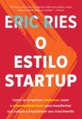 Descarga gratis los libros de viernes nook O ESTILO STARTUP de ERIC RIES