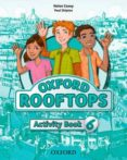 ROOFTOPS 6 ACTIVITY BOOK - 9780194503822 - VV.AA.