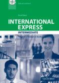 INTERNATIONAL EXPRESS: INTERMEDIATE: TEACHER S RESOURCE BOOK WITH DVD - 9780194597722 - VV.AA.