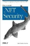 PROGRAMMING .NET SECURITY - 9780596004422 - ADAM FREEMAN