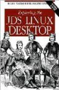 exploring the jds linux desktop (incluye cd-rom)-tom adelstein-sam hiser-9780596007522