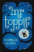 mr toppit-charles h. elliot-9780670917822