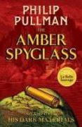 THE AMBER SPYGLASS (HIS DARK MATERIALS 3) - 9781407186122 - PHILIP PULLMAN