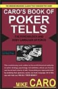caro s book of tells, the body language and psychology of poker-mike caro-9781580420822