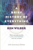 a brief history of everything-ken wilber-lana wachowski-9781611804522