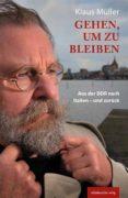 GEHEN, UM ZU BLEIBEN (EBOOK) - 9783954623822 - HENNER KOTTE