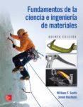 FUNDAMENTOS DE LA CIENCIA E INGENIERÍA DE MATERIALES - 9786071511522 - SMITH