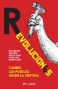 Descargar versiones en pdf de libros. REVOLUCIONES 9786077477822 (Literatura española) de FÉLIX CHARTREUX, EUGÉNIA PALIERAKI, MATHILDE LARRÈRE PDB PDF CHM