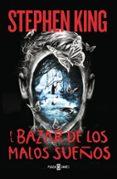 EL BAZAR DE LOS MALOS SUEÑOS - 9788401017322 - STEPHEN KING