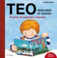 TEO DESCUBRE EL MUNDO. EDICION ESPECIAL - 9788408169222 - VIOLETA DENOU