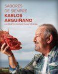 PACK SABORES DE SIEMPRE - 9788408172222 - KARLOS ARGUIÑANO