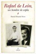 RAFAEL DE LEON: UN HOMBRE DE COPLA - 9788415338222 - DANIEL PINEDA