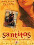 santitos (ebook)-maria amparo escandon-9788415532422
