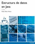 ESTRUCTURAS DE DATOS EN JAVA (4ª ED.) - 9788415552222 - MARK ALLEN WEISS