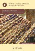 (I.B.D.)LAVADO Y COLMATADO DE TAPONES DE CORCHO. MAMA0109 - FABRICACION DE TAPONES DE CORCHO - 9788415670322 - VV.AA.