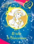 CHARMIE - EL TALLER DE BLANCANIEVES - 9788415857822 - VV.AA.