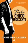 DULCE CHICO INDECENTE (WILD SEASONS 1) - 9788416076222 - CHRISTINA LAUREN