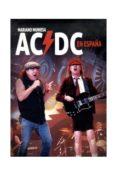 AC/DC EN ESPAÑA - 9788416229222 - MARIANO MUNIESA