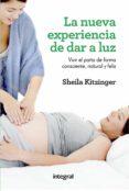 la nueva experiencia de dar a luz (ebook)-sheila kitzinger-9788416267422
