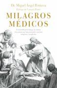 milagros médicos (ebook)-miguel angel pertierra quesada-9788416694822