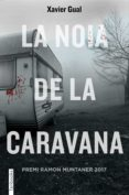 LA NOIA DE LA CARAVANA - 9788416716722 - XAVIER GUAL BADILLO