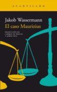 EL CASO MAURIZIUS - 9788416748822 - JAKOB WASSERMANN