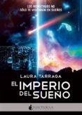 EL IMPERIO DEL SUEÑO - 9788416858422 - LAURA TARRAGA