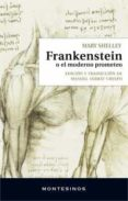 FRANKENSTEIN O EL MODERNO PROMETEO - 9788416995622 - MARY SHELLEY