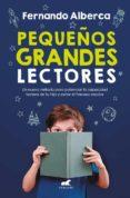 PEQUEÑOS GRANDES LECTORES - 9788417664022 - FERNANDO ALBERCA