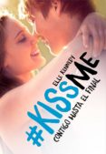 contigo hasta el final (#kissme 4) (ebook)-elle kennedy-9788420486222