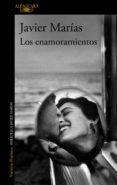 LOS ENAMORAMIENTOS (EBOOK) - 9788420494722 - JAVIER MARIAS