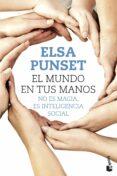 EL MUNDO EN TUS MANOS - 9788423349722 - ELSA PUNSET