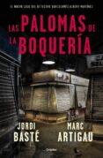 LAS PALOMAS DE LA BOQUERÍA - 9788425356322 - JORDI BASTE