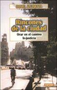 RINCONES DE LA CIUDAD: ORAR EN EL CAMINO FE-JUSTICIA - 9788427714922 - DANIEL IZUZQUIZA